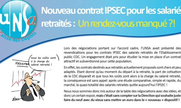 Contrat IPSEC retraités : la Direction refuse de faire un effort financier