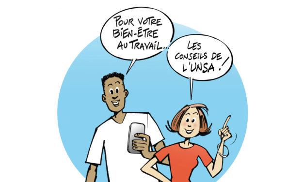 Les conseils de l'UNSA pour votre bien être au travail