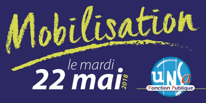 Mobilisation, manifestations, grève le 22 mai 2018 dans la Fonction publique