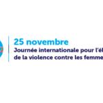 25 Novembre: Journée internationale pour l'élimination de la violence contre les femmes